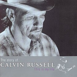 Calvin Russell Mylife1